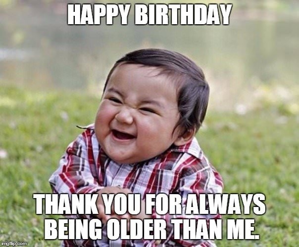 original and funny happy birthday memes