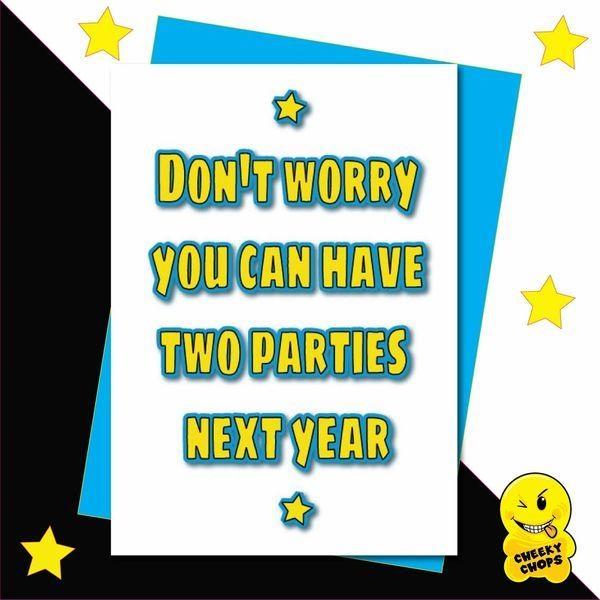 2 parties next year funny lockdown birthday card 295