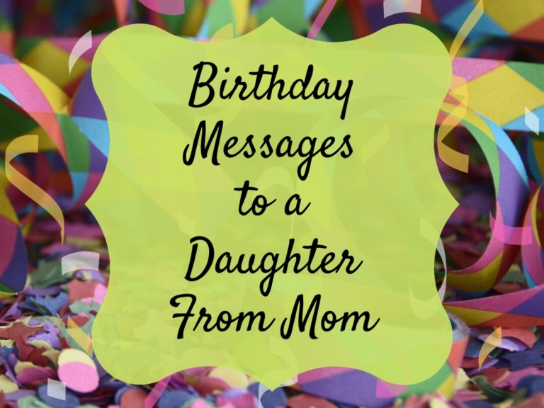 birthday wishes texts and quotes for a daughter from mom