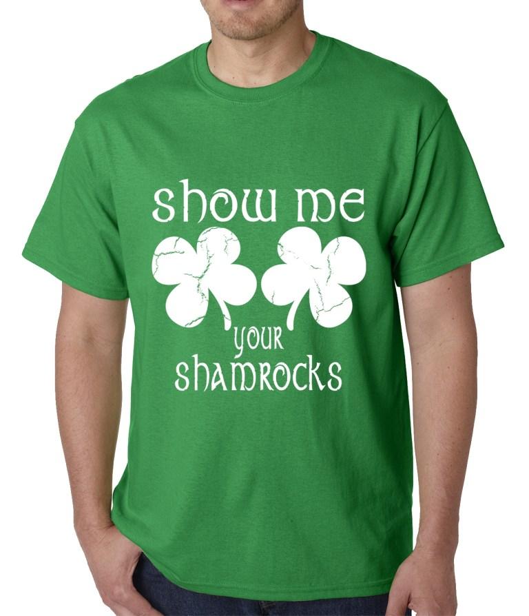 show me your shamrocks st patricks day mens t shirt