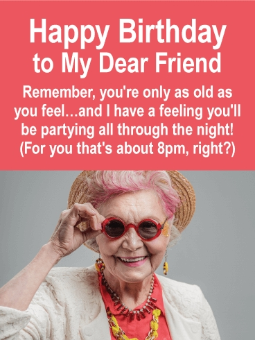 young at heart funny birthday card for friends birthday