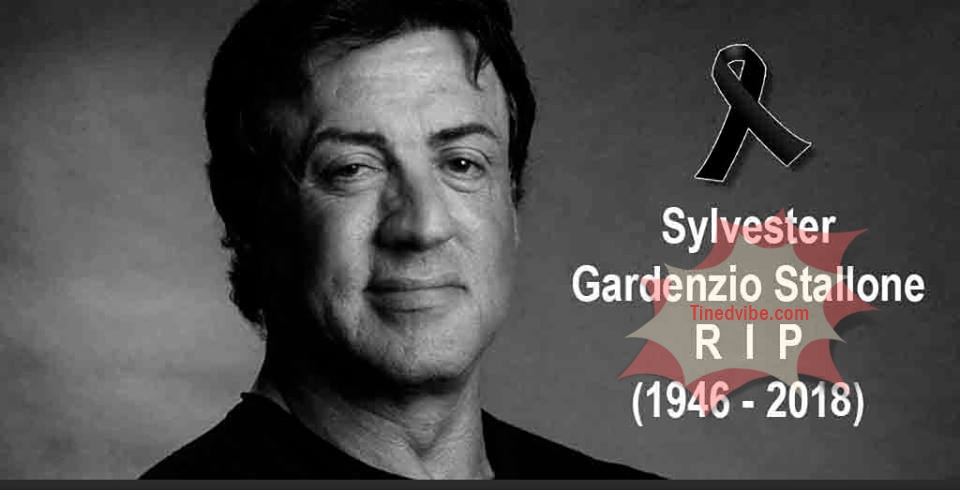 Sylvester Gardenzio Stallone died This morning after his battle with prostate cancer