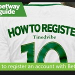 How Can I Create New BetWay Registration Account – Betway Sports