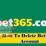 How To Delete Bet365 Account – Bet365 Online Betting