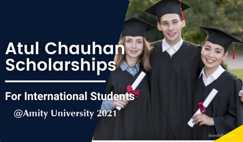 Atul Chauhan Scholarships for International Students at Amity University London