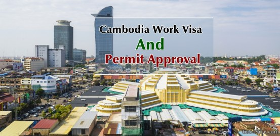 Cambodia Work Visa and Permit Approval