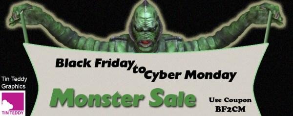 Black Friday Monster Sale at Tin Teddy