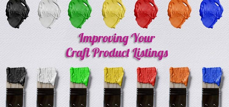 Improving Your Craft Product Listings