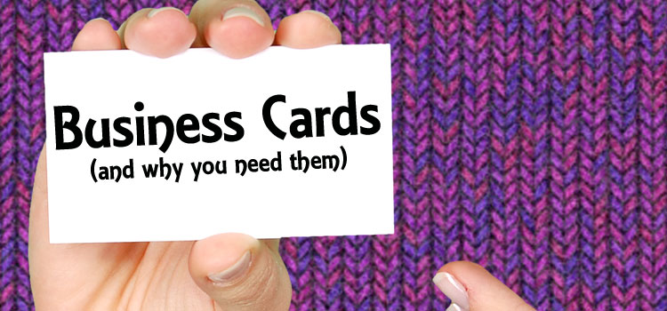 Business Cards and why Craft Sellers need them