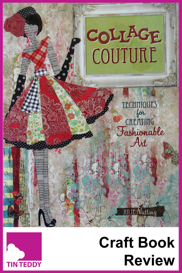 Collage Couture by Julie Nutting.