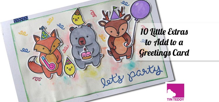 10 Little Extras to Add to a Greeting Card