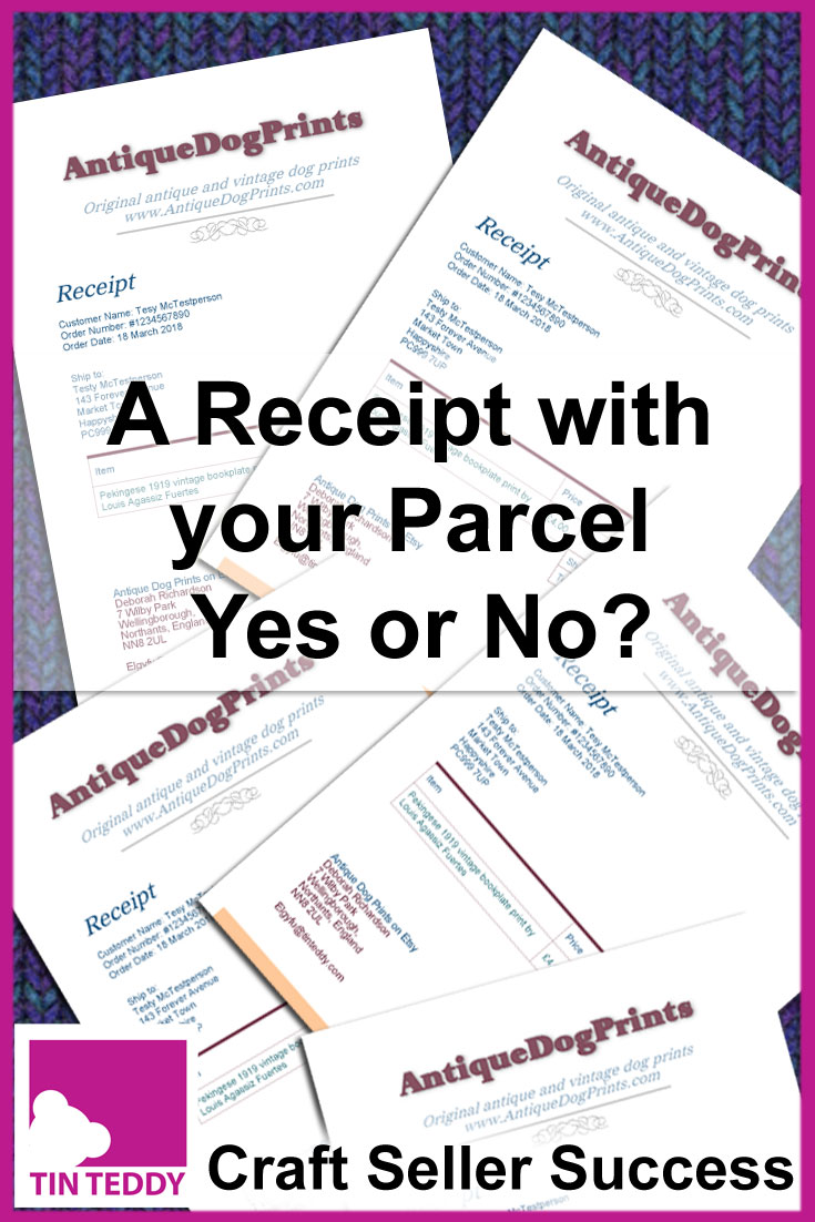 I have often seen people on craft seller forums discussing whether or not one should include a printed receipt with parcels when selling online.  Here is why doing so will benefit your business and help your sales. #craftseller #etsy #craftselling