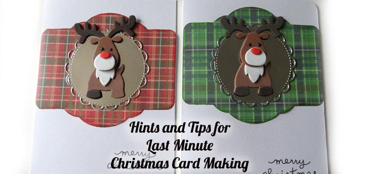 Hints and Tips for Last Minute Christmas Cards