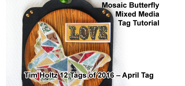 Butterfly Tag - Tim Holtz 12 Tags of 2016, April