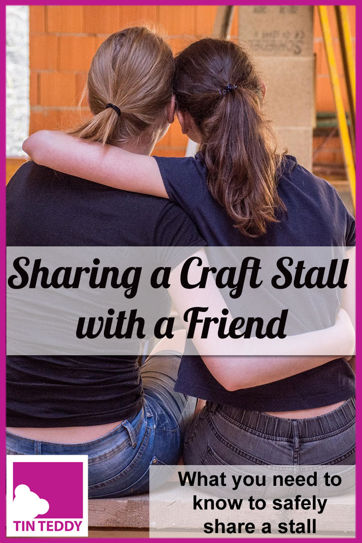 Sharing a craft stall with a friend can be economical, convenient and fun.  But there are some important things to consider.  In this article I look at what you need to think about to make sure your craft fair stall sharing is a success.