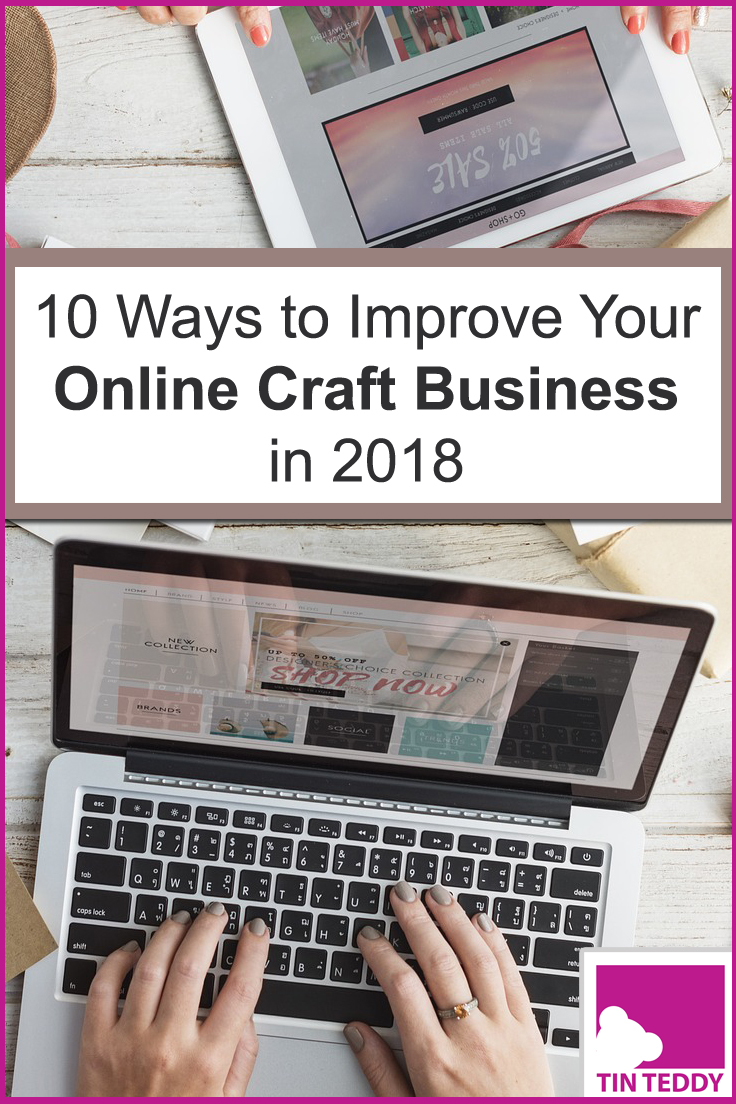 Here are ten ways you can improve your online craft selling business and get a bit more traffic, likes and, most importantly, sales!  Practical help from an experienced craft seller.