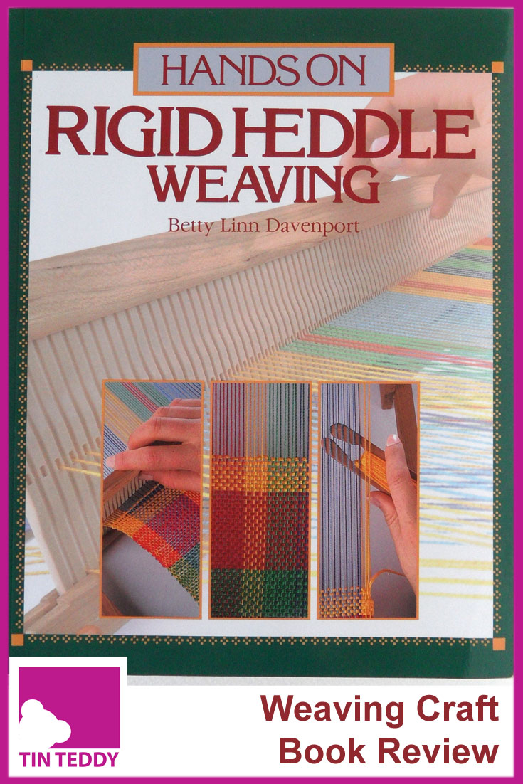 Rigid Heddle Weaving by Betty Linn Davenport. This is my favourite book on rigid heddle weaving.  I bought it to learn how to use my vintage Spears weaving loom.  Review on the Tin Teddy Blog.  #weaving #heddleloom #loom