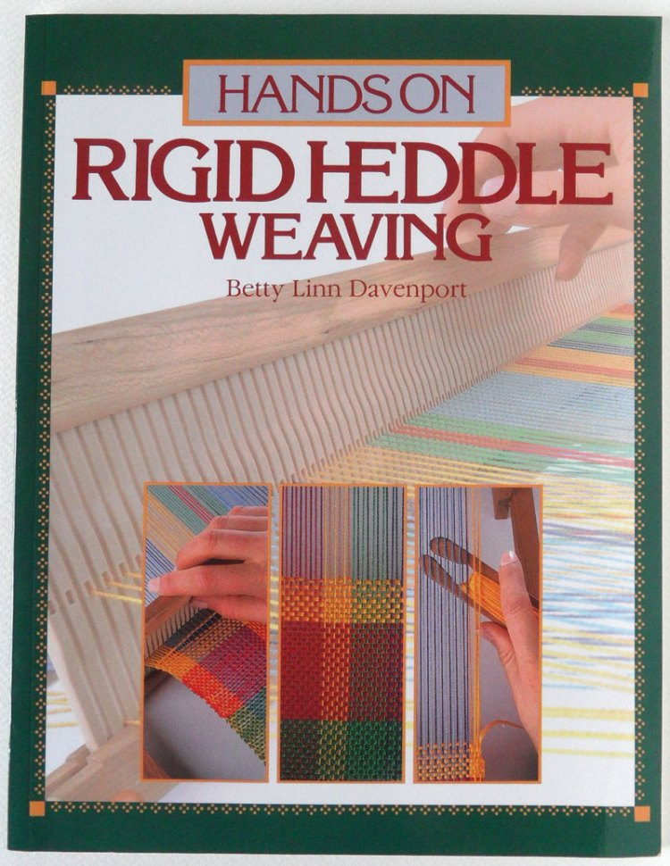 Hands On Rigid Heddle Weaving by Betty Lin Davenport - front cover