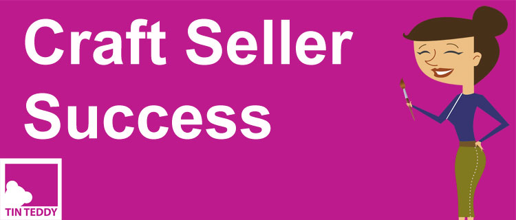 The Craft Seller Success Podcast from Tin Teddy