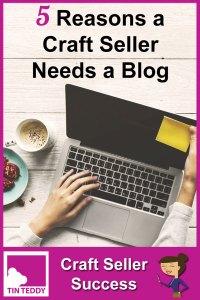 5 Reasons A Craft Seller Needs a Blog - Craft Seller Success Podcast Episode 1