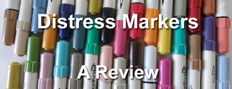 Tim Holtz Distress Markers from Ranger – a Review