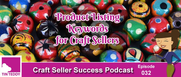 Product Listing Keywords for Craft Sellers