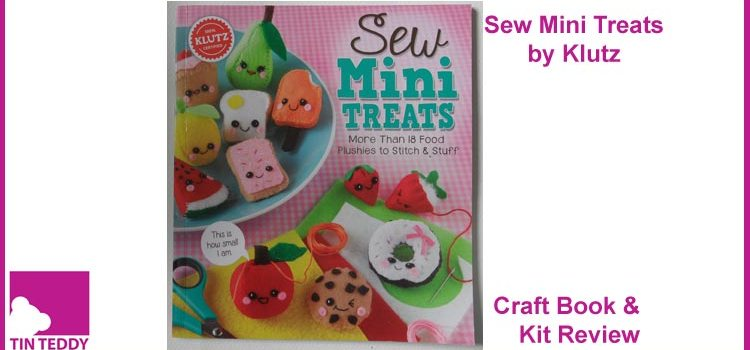 Sew Mini Treats by Klutz – Craft Book and Kit Review