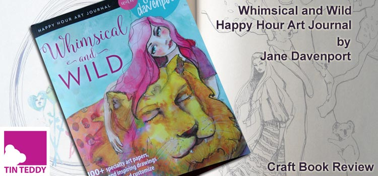 Whimsical and Wild by Jane Davenport -Book Review