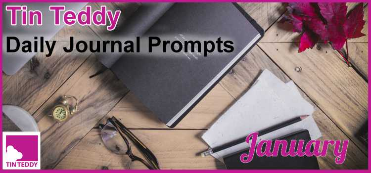 January Tin Teddy Daily Journal Prompts – Happy New Year