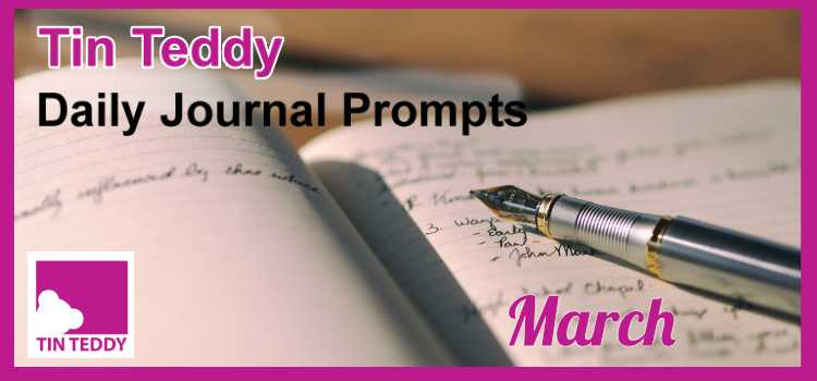 March Tin Teddy Daily Journal Prompts