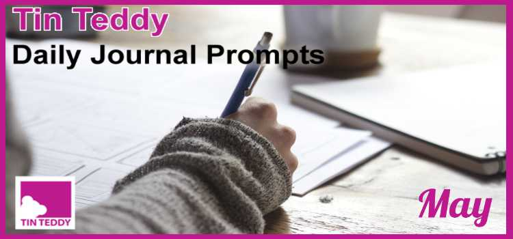Tin Teddy Daily Journal Prompts - May