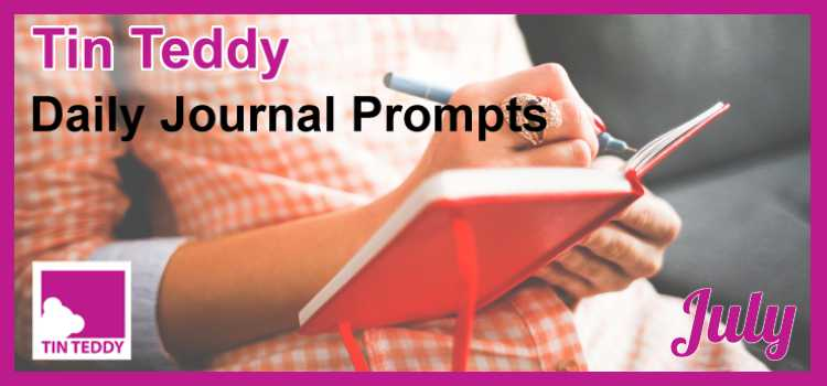 Tin Teddy Daily Journal Prompts - July