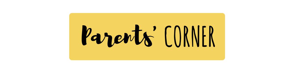 Parents Corner