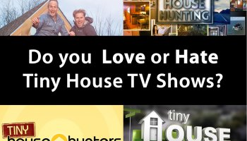 Do You Love Or Hate Tiny House TV Shows