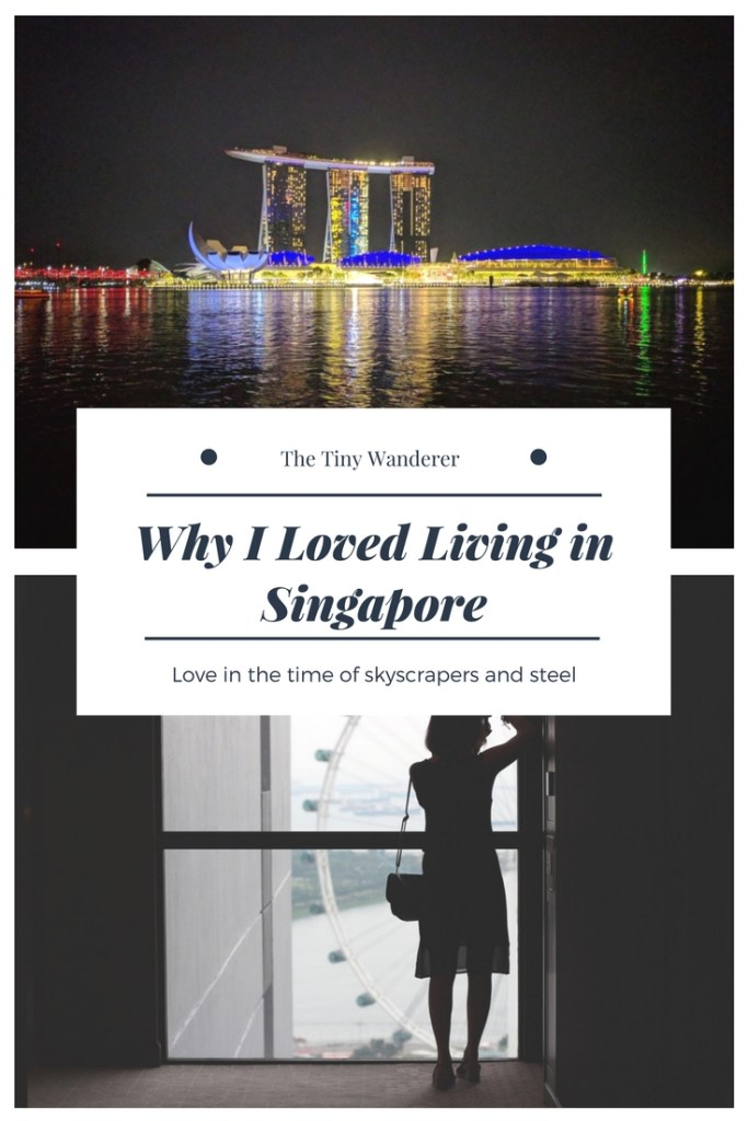 why i loved living in singapore