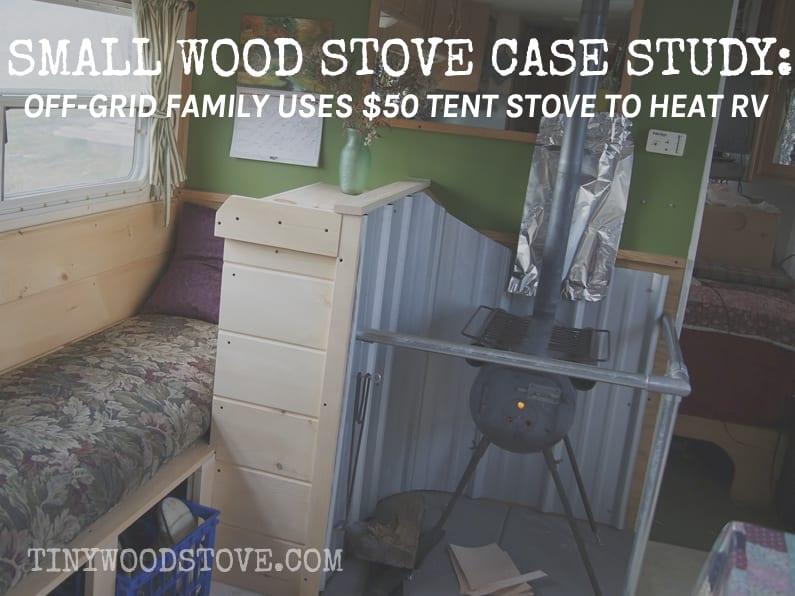 CASE STUDY: Tent Stove to Heat RV