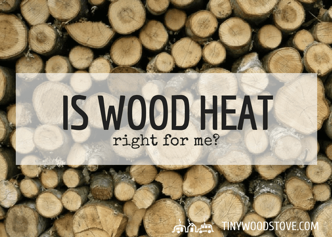 Is wood heat right for me?