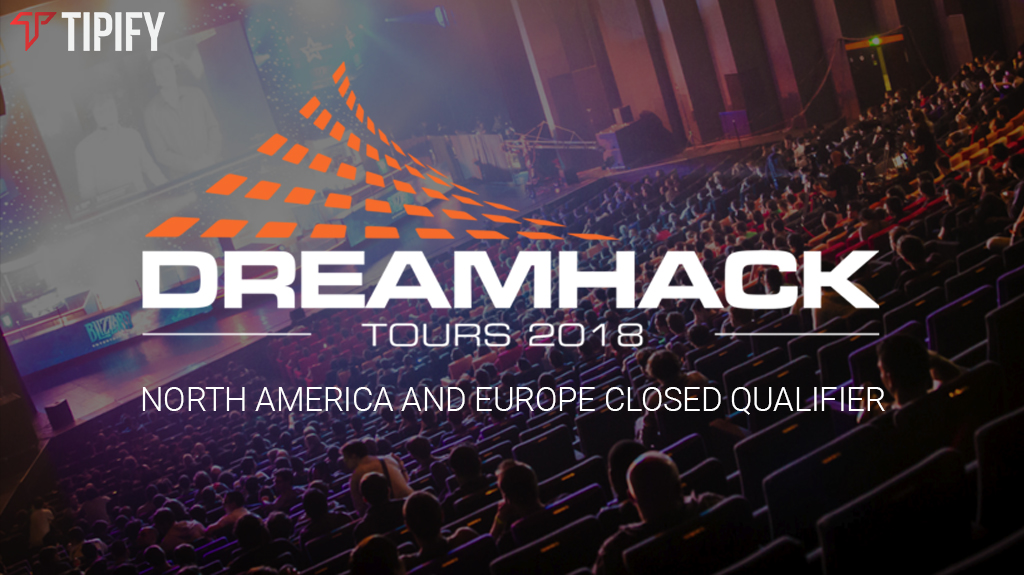 DreamHack Open Tours Closed Qualifier To Kick Off This May - Tipify