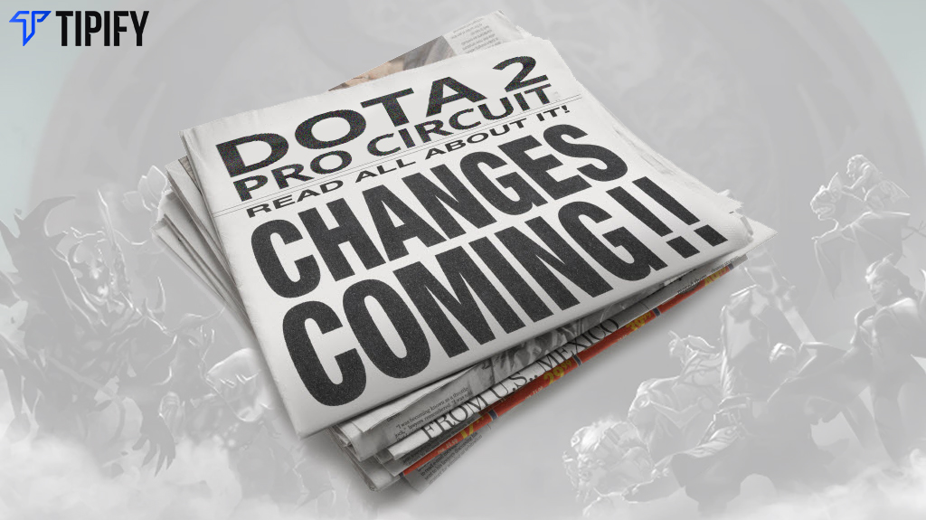 More Adjustments for Dota Pro Circuit 2018-19 - Tipify