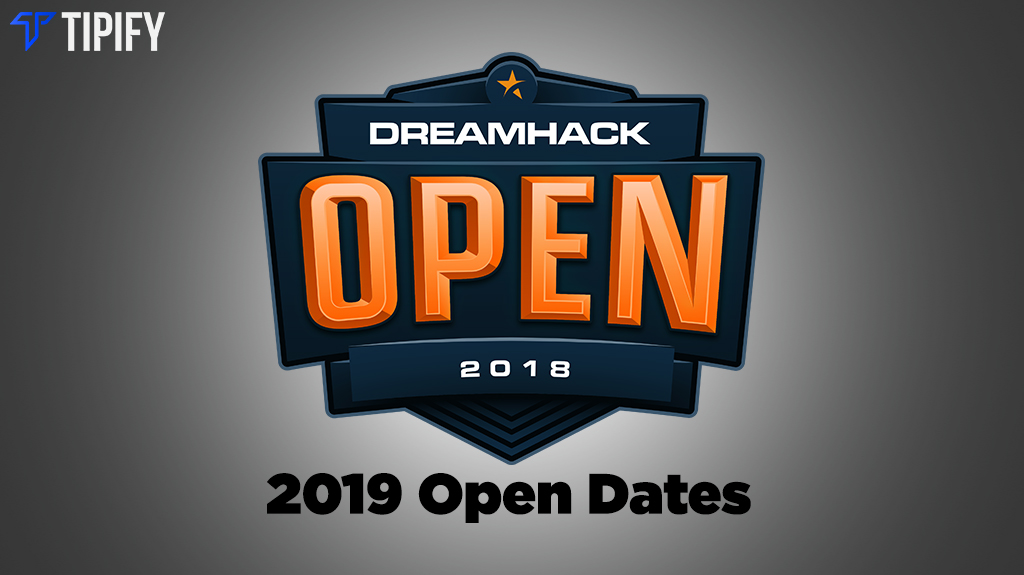 DreamHack Open Tours: New Locations And Schedule - Tipify