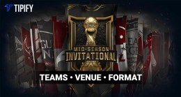 Mid-Season Invitational 2019: Teams, Venue, and Format