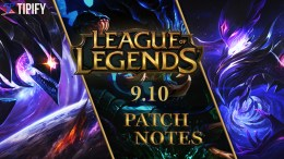 New Changes From LoL's Patch 9.10 Update
