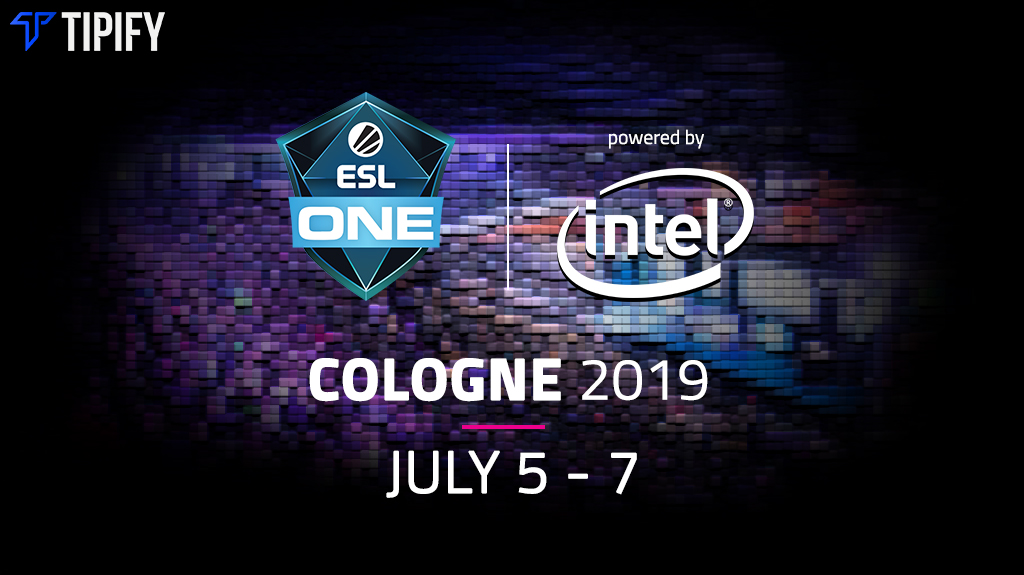 ESL One Cologne 2019: Tournament Details & Viewer's Guide - Tipify
