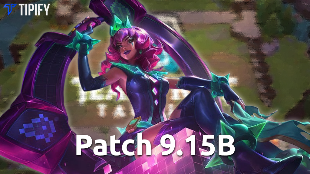 Riot Releases Patch 9.15B For Teamfight Tactics - Tipify