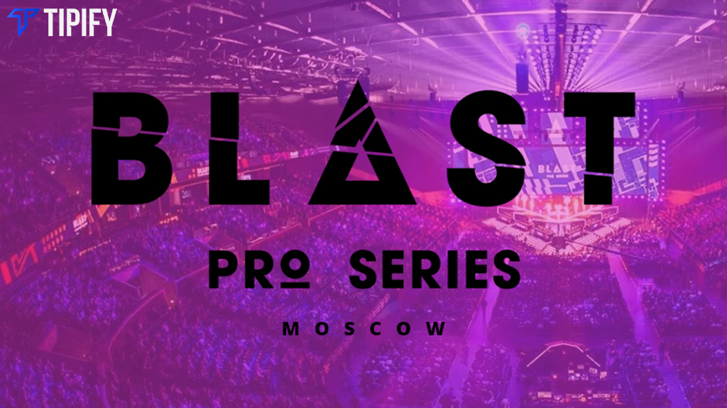 Blast Pro Series: Moscow 2019 Teams And Format - Tipify