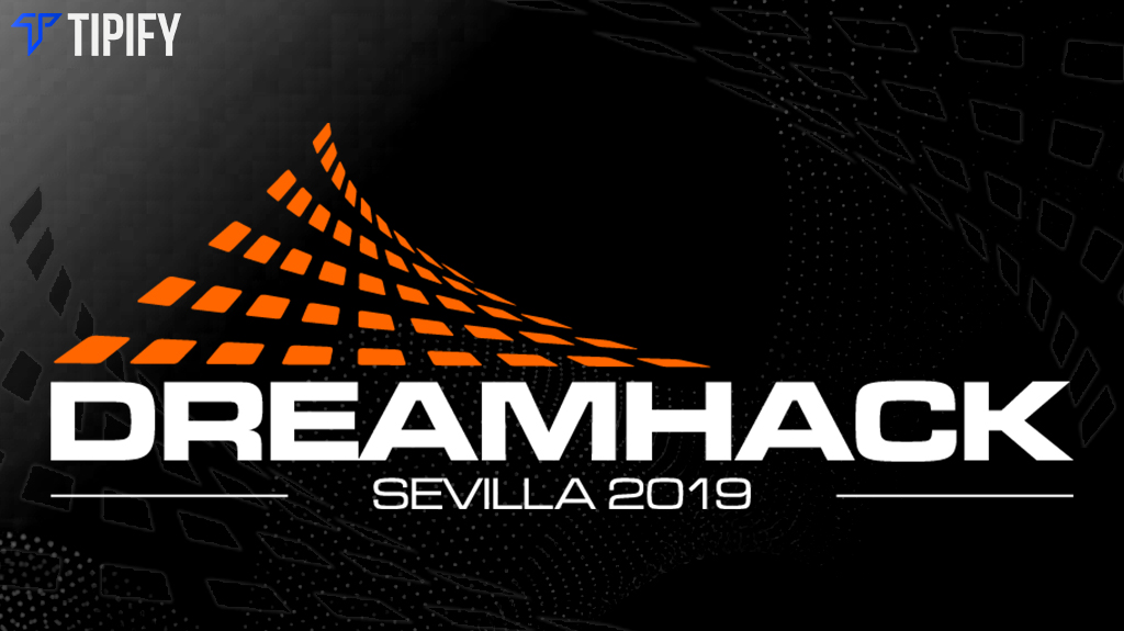 DreamHack Open Sevilla To Conclude The 2019 Circuit - Tipify