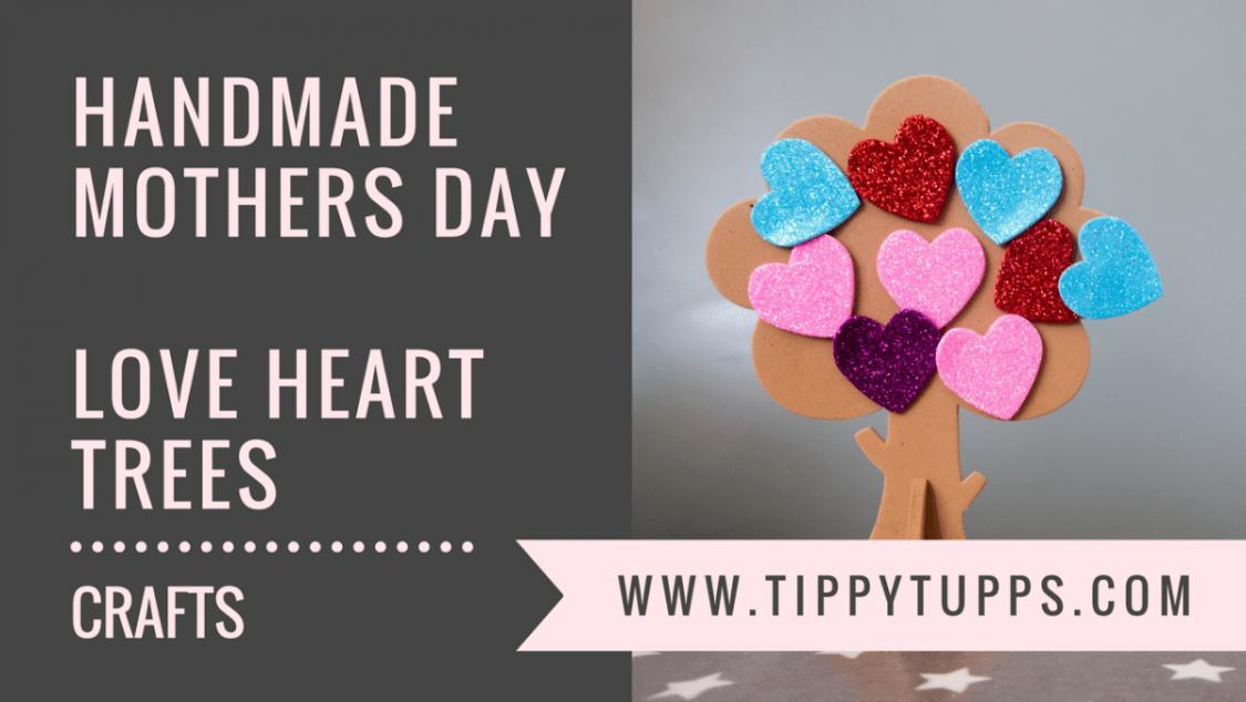Handmade Mothers Day - love heart trees - toddler crafts - pre-schooler crafts - blog post header