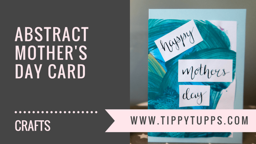 Toddler Crafts - Abstract Mother's Day Card - blog header image