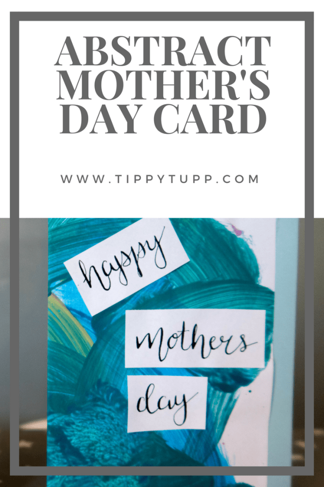 Toddler Crafts - Abstract Mother's Day Card - handmade card - mothers day - pinable image