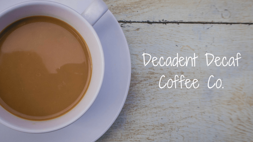 Have a brew with the Decadent Decaf Coffee Co